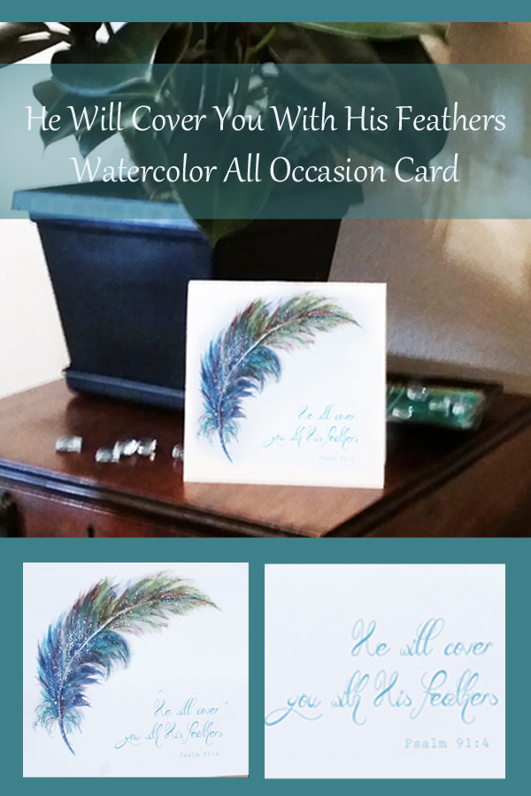 He Will Cover You With His Feathers Watercolor Card-kimenink