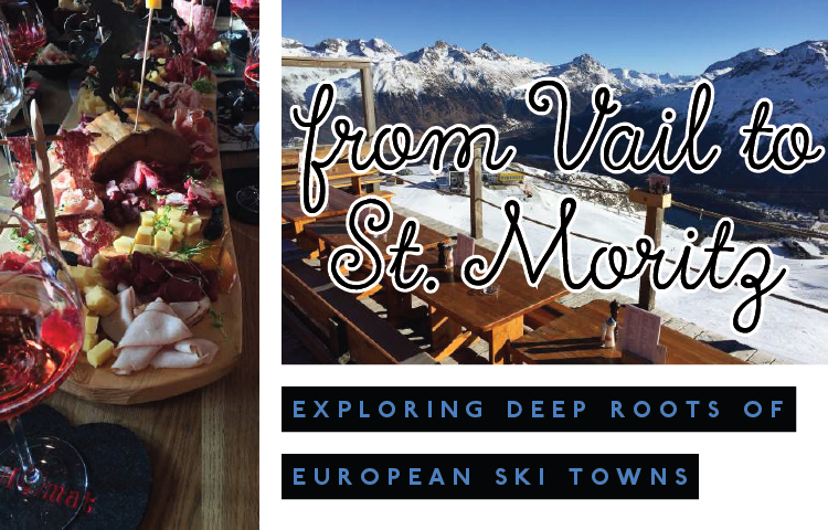 From Vail to St. Moritz: Exploring deep roots of European ski towns