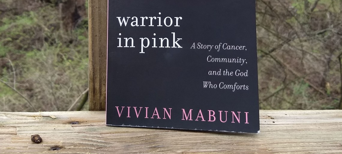 A Cancer Book Worth Reading – Warrior In Pink by Vivian Mabuni