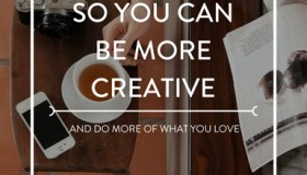 My top 4 tips so you can be more creative