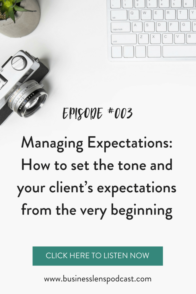 business lens podcast, kim hartz, photography business, managing expectations