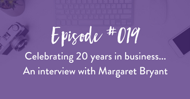 Episode #019: An Interview with Margaret Bryant