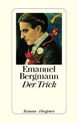 Emanuel Bergmann, Der Trick