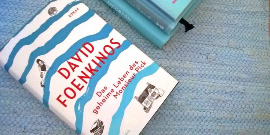 David Foenkinos: Das geheime Leben des Monsieur Pick