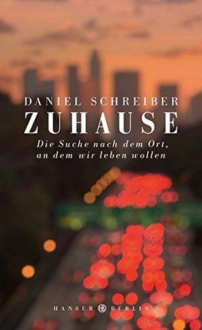 Daniel Schreiber, Zuhause