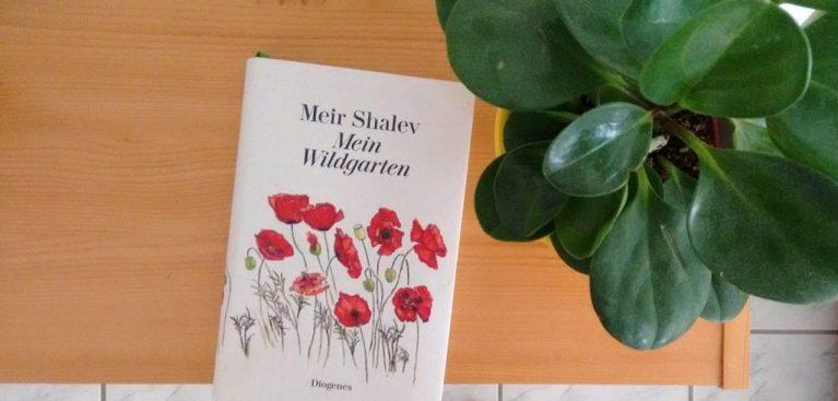 Meir Shalev: Mein Wildgarten