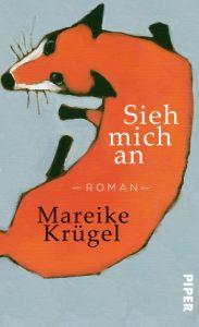 Mareike Krügel, Sieh mich an Cover