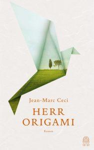 Jean-Marc Ceci, Herr Origami Cover