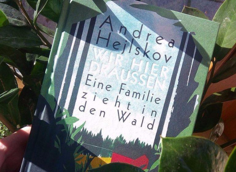 Andrea Hejlskov: Wir hier draußen