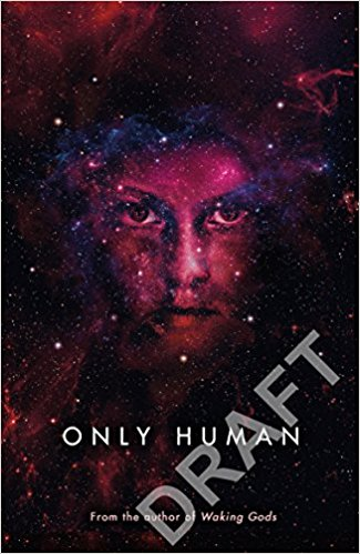 Sylvain Neuvel Only Human Cover