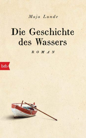 Die Geschichte des Wassers von Maja Lunde Cover