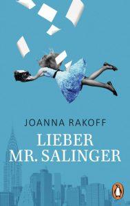 Lieber Mr Salinger von Joanna Rakoff