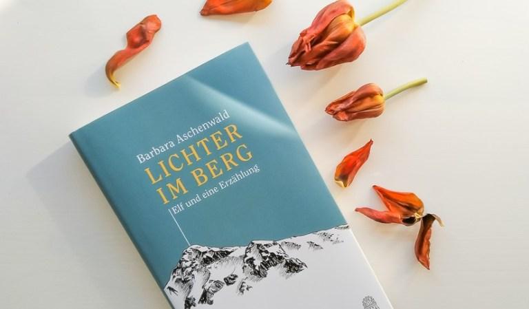 Barbara Aschenwald: Lichter im Berg