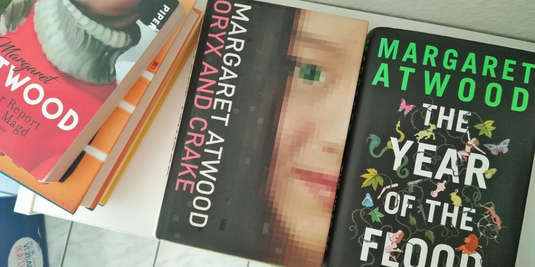 Margaret Atwood: Oryx & Crake und The Year of the Flood