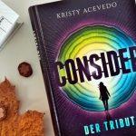 Kristy Acevedo: Consider. Der Tribut