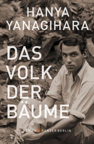Hanya Yanagihara, Das Volk der Bäume Cover