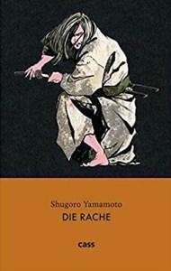 Shugoro Yamamoto, Die Rache Cover