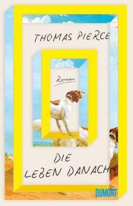 Thomas Pierce, Die Leben danach, Cover