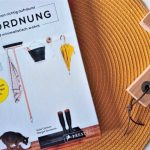 In Ordnung: Richtig aufräumen & minimalistisch wohnen