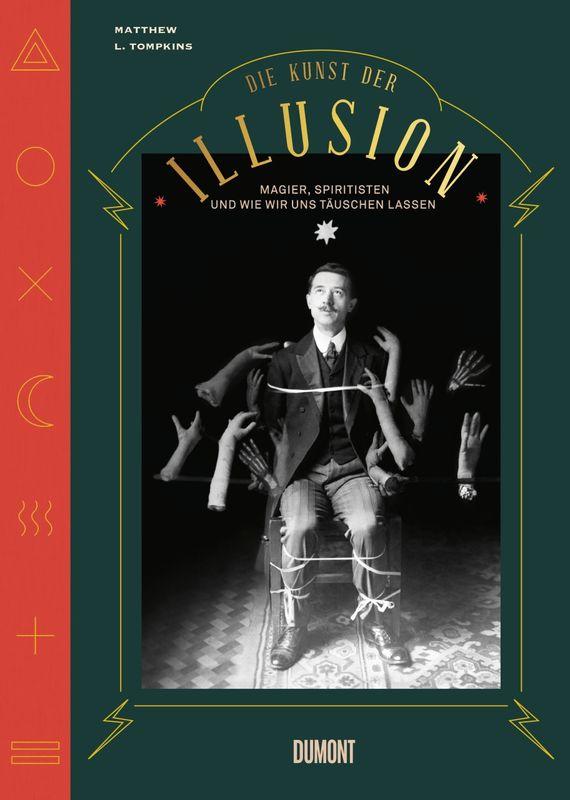 Matthew L. Tompkins, Die Kunst der Illusion Cover