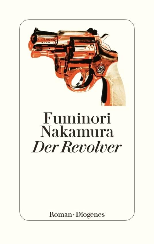 Fuminori Nakamura, Der Revolver Cover