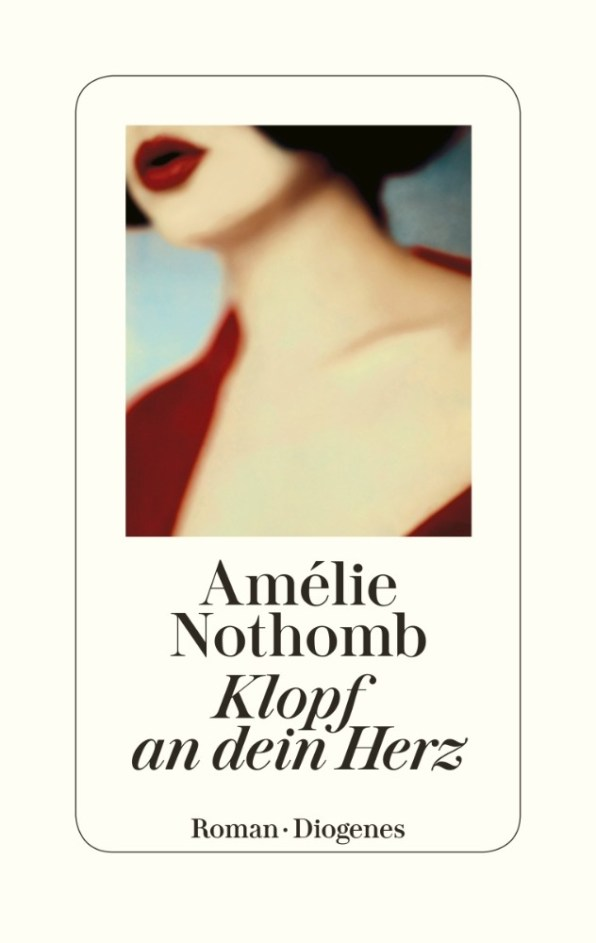 Amélie Nothomb, Klopf an dein Herz Cover