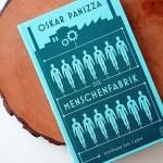 Oskar Panizza: Die Menschenfabrik
