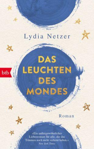 Das Leuchten des Mondes von Lydia Netzer Cover