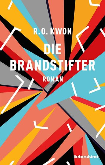 R. O. Kwon, Die Brandstifter Cover