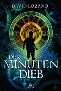 David Lozano, Der Minutendieb Cover