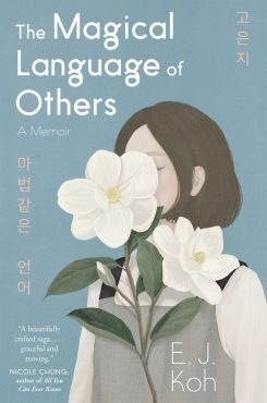 E. J. Koh, The Magical Language of Others Cover