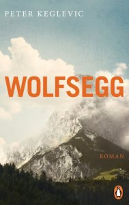 Peter Keglevic, Wolfsegg Cover