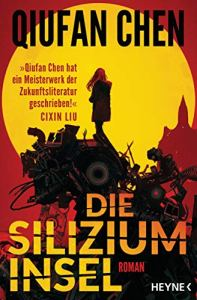 Qiufan Chen, Die Siliziuminsel Cover