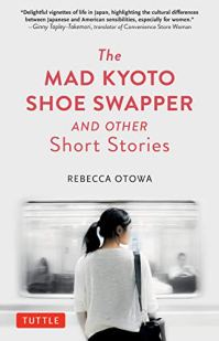 Rebecca Otowa, The Mad Kyoto Shoe Swapper Cover