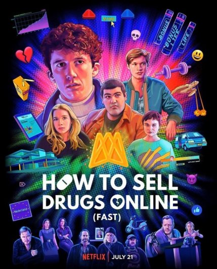 How to Sell Drugs Online (Fast) (c) Netflix