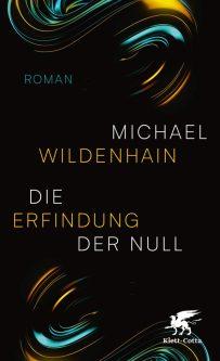 Michael Wildenhain, Die Erfindung der Null Cover