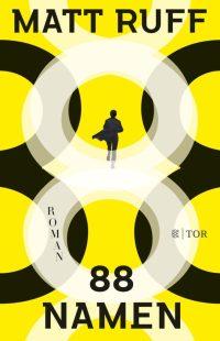 Matt Ruff, 88 Namen Cover