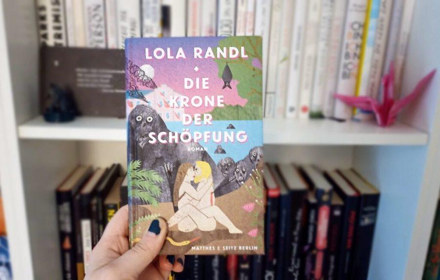 Quick & Dirty: Lola Randl – Die Krone der Schöpfung