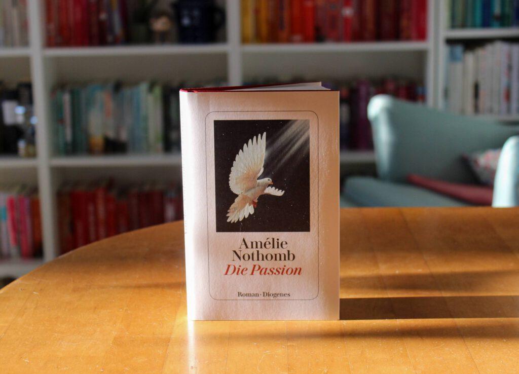 Amélie Nothomb, Die Passion
