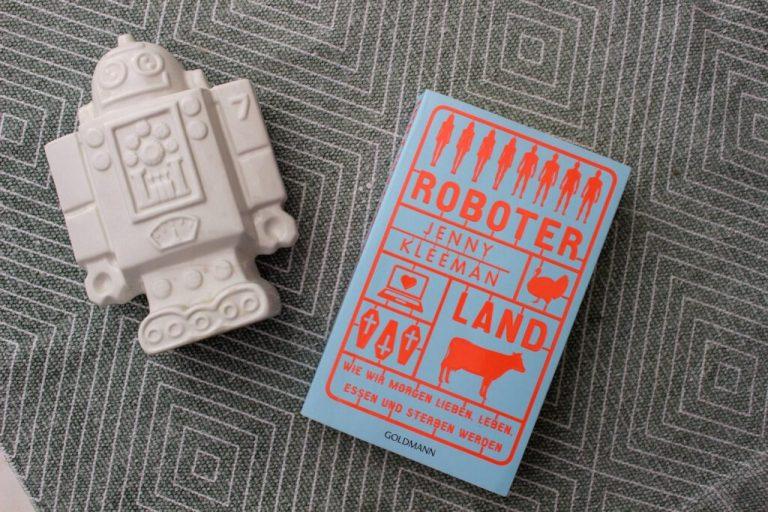 Jenny Kleeman: Roboterland
