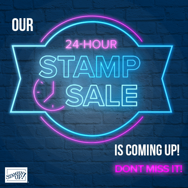 24-Hour Stamp Set Sale, Wednesday, September 23