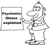 Psychiatric illness explained