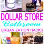 Dollar Store Hacks Bathroom Organization Storage Ideas Diy Projects For Home
