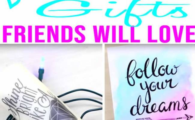 Best Diy Gifts For Friends Easy Cheap Gift Ideas To Make For Birthdays Christmas Gifts