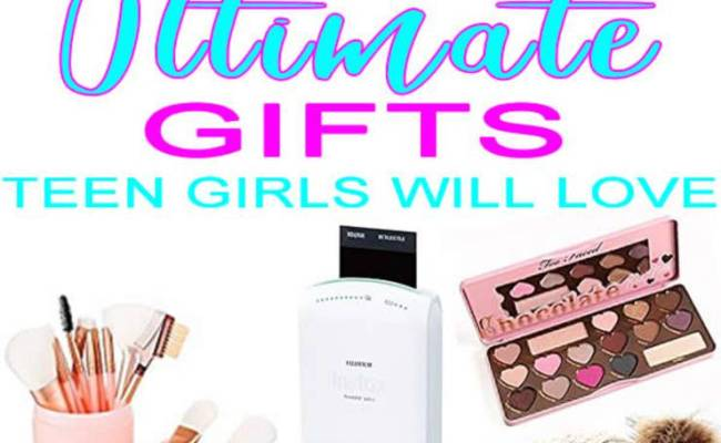 Top Gifts Teen Girls Will Love Teenage Tween Girls Presents