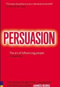 Book review – Persuasion: The art of influencing people by James Borg