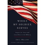 Prayers for those with loved ones serving in the military - by Edie Melson