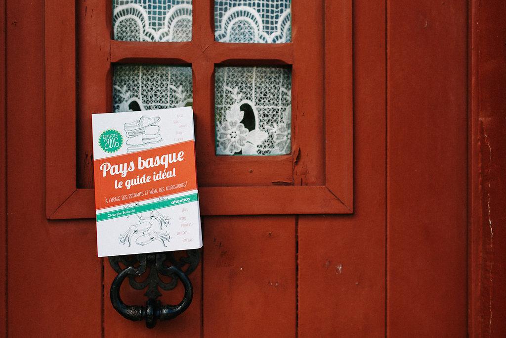 Livre Pays basque le Guide Ideal par les Editions Atlantica