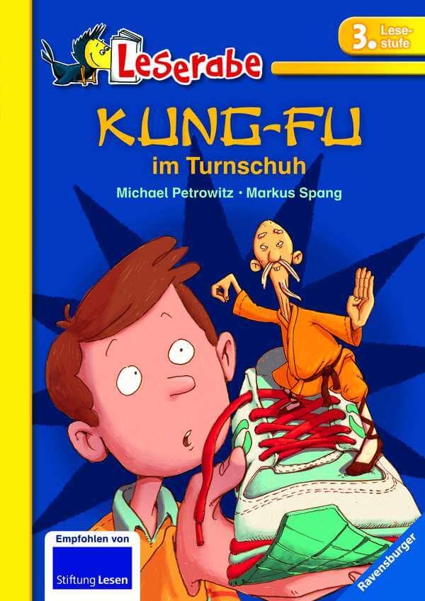 Ein Erstlesebuch der Reihe Leserabe: Kung-Fu im Turnschuh