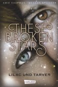 Jugendbuch These Broken stars